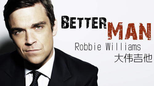 Robbie williams_Better man_guitar